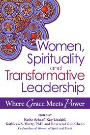 Women, Spirituality & Transformative Leadership